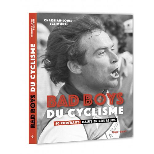 Livre Bad boys du cyclisme