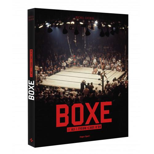 Livre Boxe, de Ali à Tyson, l'âge d'or