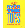 Livre So Foot Over The Top