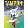 Livre Tampon La Folle histoire du rugby