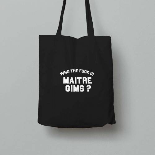 Tote bag Who the fuck is Maitre Gims