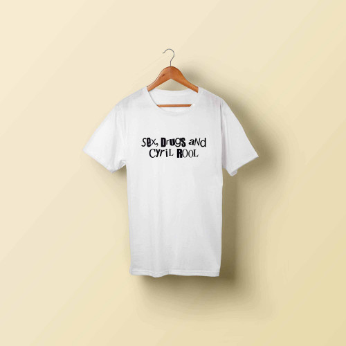 T-shirt homme Sex, drugs and Cyril Rool (blanc)