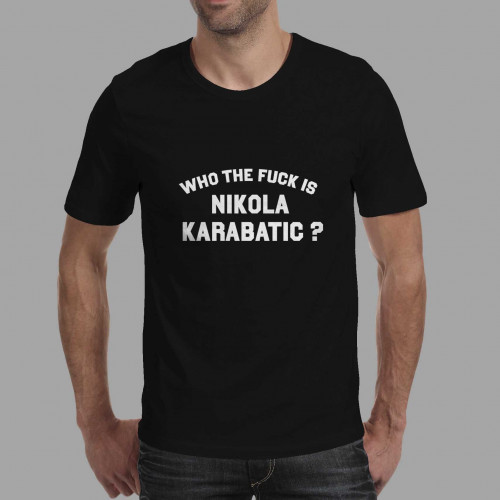 T-shirt homme Who the fuck is Nikola Karabatic