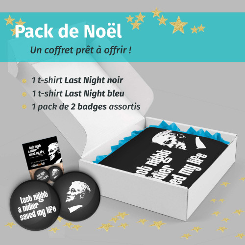 Pack Noël Last Night a Didier saved my Life