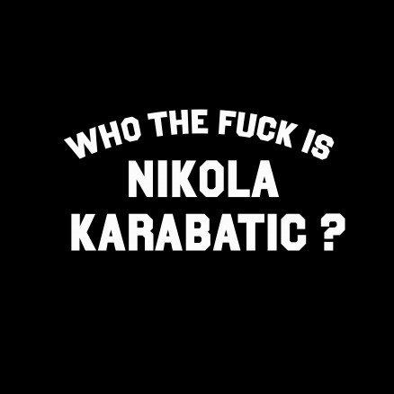 Who the fuck is Nikola Karabatic