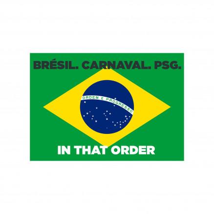 Brésil. Carnaval. PSG.