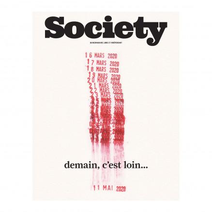 Society 129, Demain c'est loin, 2020